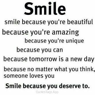 You deserve to smile